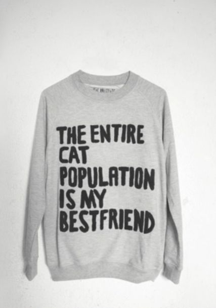 Sweater Grey Textured Sweater Quote On It Cats Lack Swae