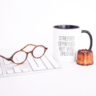 home accessory the shopping bag mug quote on it quote mug black white black and white stressed depressed but well dressed mug stressed depressed but well dressed