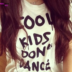 Online Shop 100% Cotton Black White T Shirt Women Clothing One Direction Cool Kids Don't Dance T-shirt Tee Shirts Street Style Womens Tshirt|Aliexpress Mobile