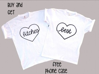 t-shirt white top bff bff shirts best bitches matching couples matching shirts