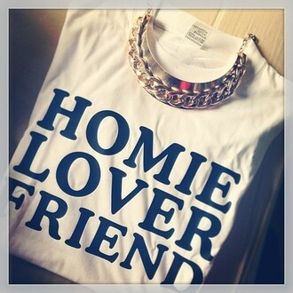 blouse homie lover friend white shirt necklace black jewels t-shirt clothes white shirt gold chain gold necklace gold plate accessory accessories oversized t-shirt black and white shirt