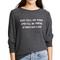 Wildfox tell me when sweatshirt