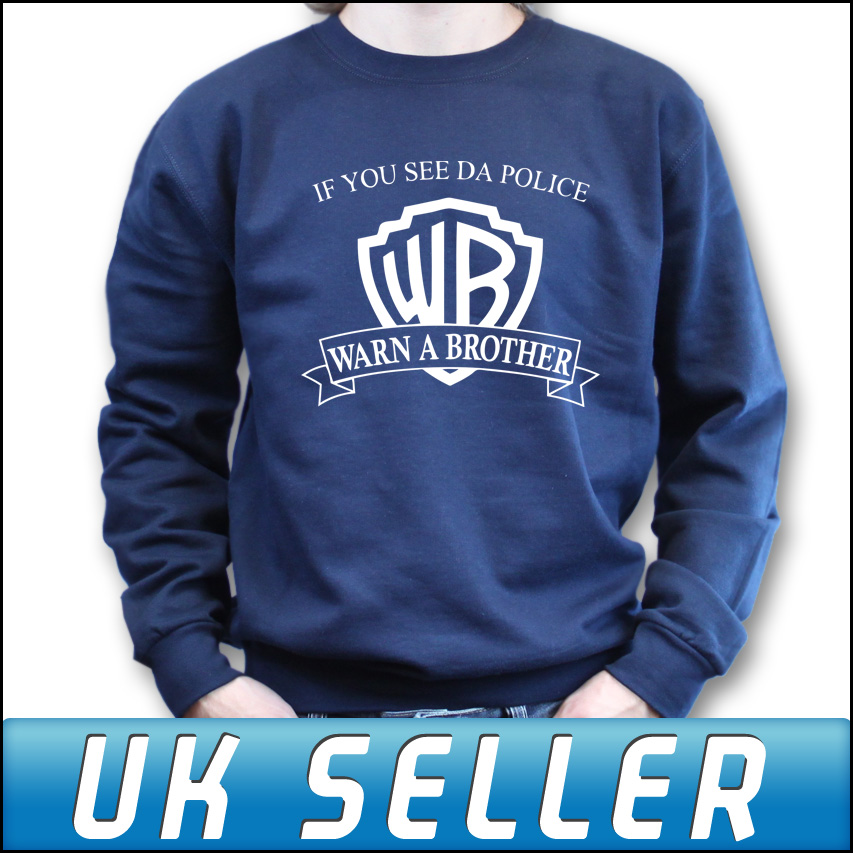 If you see da police warn a brother navy blue sweater sweatshirt top jumper