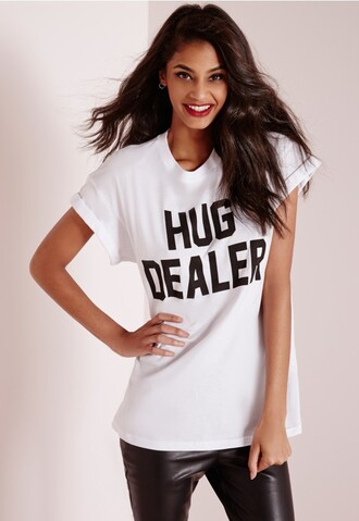 shirt tumblr t-shirt hug dealer hug dealer clothes outfit sexy funny quote on it top fashion vibes trendy ig outfit smile