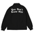 You Don't Know Shit Coach Jacket (Black)