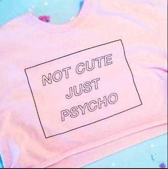 top not cute just psycho top pastel pink pink letters psycho tank top cute