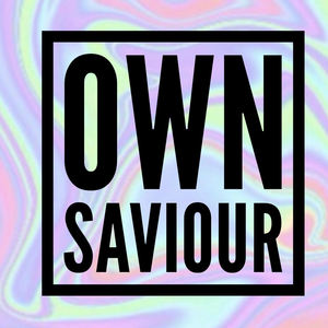 Own Saviour