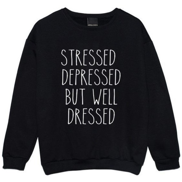 sweater stressed streetwear weed socks funny sweater sweatshirt printed sweater black white letters dope letter one piece swimsuit dope dope oversized sweater urban t-shirt