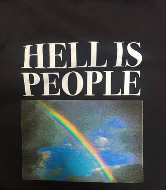 t-shirt hell is people shirt black black shirt rainbow print quote on it sky hell people tumblr tumblr outfit