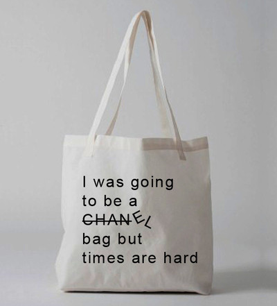 Times are hard tote bag · luxury brand la · online store powered by storenvy
