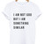 I am not god but I am something similar white t shirt