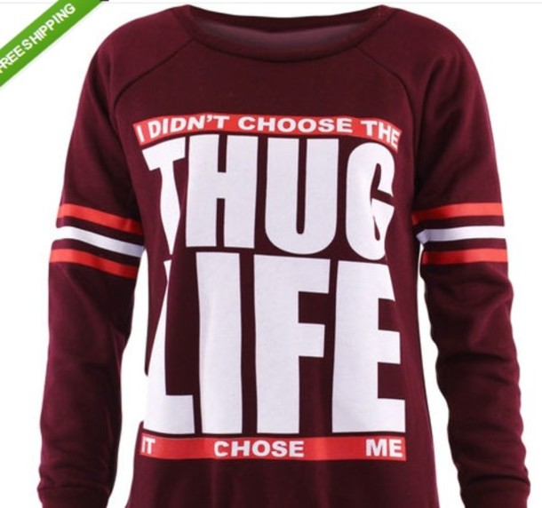 1ad842041 blouse, clothes, hoodie, brands, thug life, wine, life, sweater ...