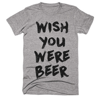 t-shirt grey quote on it beer funny fashion casual summer teenagers