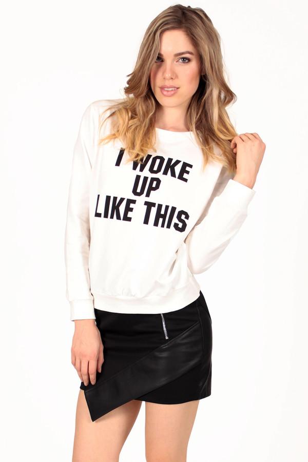 sweater i woke up like this i woke up like this sweatshirt pullover pullover jumper jumper print printed t-shirt