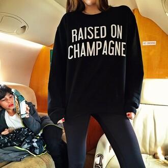 sweater raised on champagne wealthy instagram @ericadowns private jet sweatshirt black sweatshirt champagne