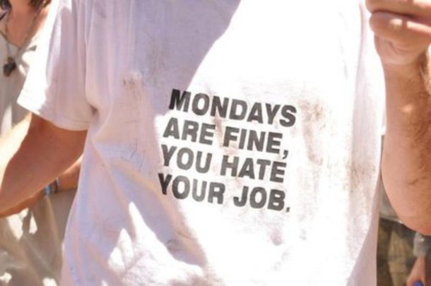 shirt modays quote on it