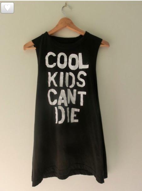 T-shirt: cool, kids, die, black, grunge, sogt grunge, cant ...