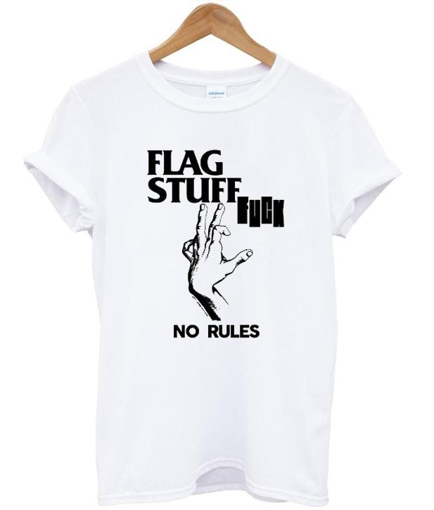 Flag Stuff Fuck No Rules T-shirt - StyleCotton