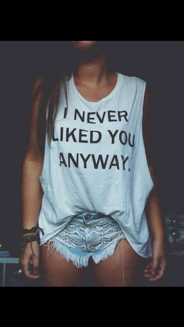 shirt t-shirt i never liked you anyways white bag tank top