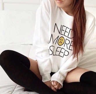sweater need more sleep white sweater perfect