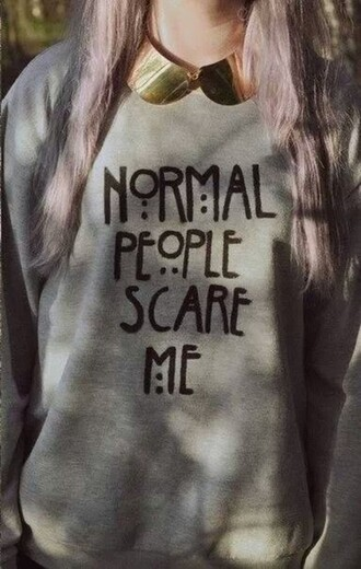sweater amarican horror story grey black grunge pastel gold normal people scare me