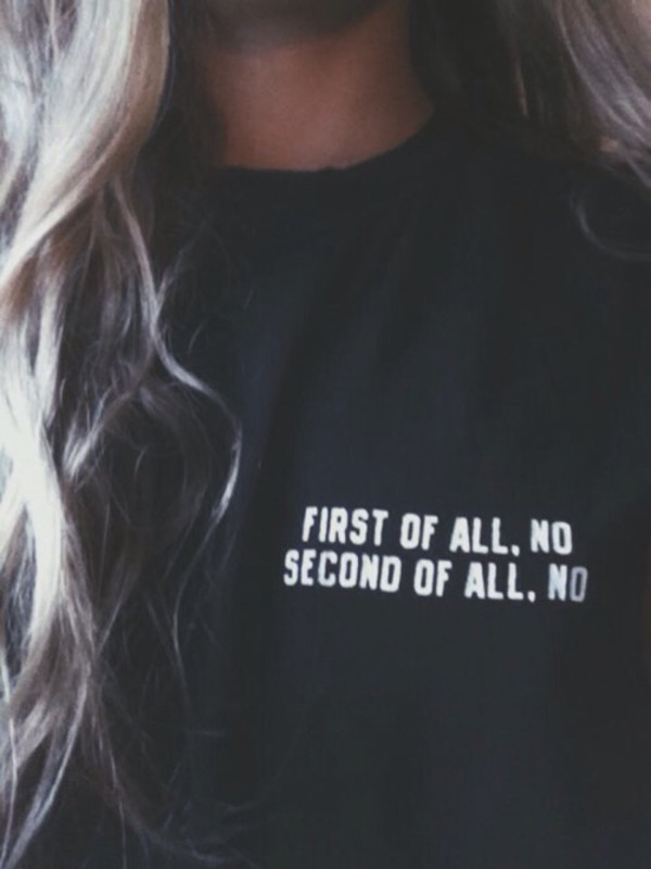 shirt print t-shirt tumblr pullover sweater black quote on it blouse black sweater no first of all fall outfits white letters t-shirt black t-shirt tumblr shirt indie grunge teenagers top cute sweatshirt funny funny sweater black shirt white shirt basic shirt quote on it black and white cute shirt skirt quote on it