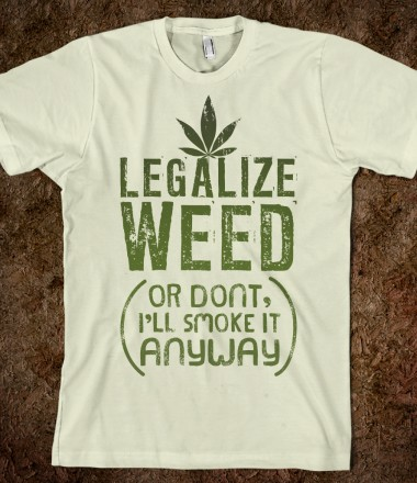 Legalize Weed (Or Don't) - High Standards - Skreened T-shirts, Organic Shirts, Hoodies, Kids Tees, Baby One-Pieces and Tote Bags Custom T-Shirts, Organic Shirts, Hoodies, Novelty Gifts, Kids Apparel, Baby One-Pieces | Skreened - Ethical Custom Apparel