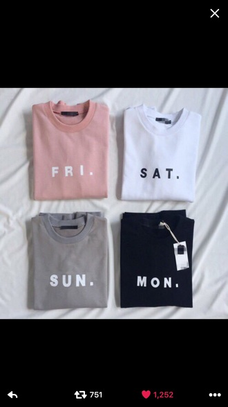 shirt black black shirt pink baby pink baby pink shirt blush pink white weekdays monday friday saturday sunday grey sweater long sleeves white letter black letters t-shirt