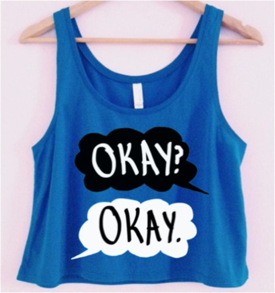 boatneck boat neck shirt tank top the fault is in our stars tfios crop tops okay? okay. john green books movies hazel grace augustus waters always blue shirt black and white clouds t-shirt