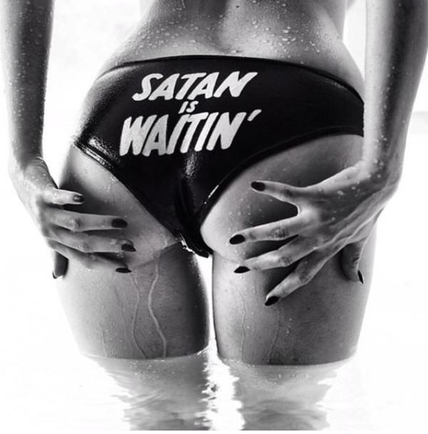 swimwear satan pants underwear black quote on it quote on it waitin'