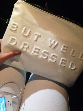 bag white clutch quote on it