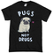 Love pugs not drugs t-shirt - basic tees shop