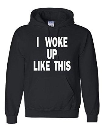 Amazon.com: adult i woke up like this sweatshirt hoodie: clothing