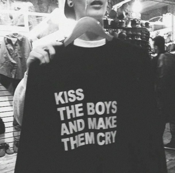 sweater black jumper quote on it kiss the boys and make them cry t-shirt black and white t-shirt top sweartshirts sweatet sweater black sweater black sweatshirt letter t-shirts white print sweatshirt grunge goth spring pastel goth hipster indie rock punk tumblr sweater tumblr outfit 90s style white boy cool shirt black and white fashion hoodie quote on it tumblr weheartit heartless badass quote on it