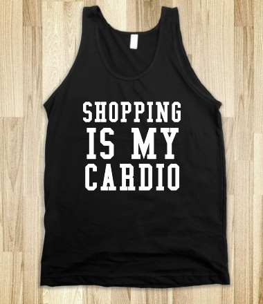 SHOPPING IS MY CARDIO - glamfoxx.com - Skreened T-shirts, Organic Shirts, Hoodies, Kids Tees, Baby One-Pieces and Tote Bags Custom T-Shirts, Organic Shirts, Hoodies, Novelty Gifts, Kids Apparel, Baby One-Pieces | Skreened - Ethical Custom Apparel
