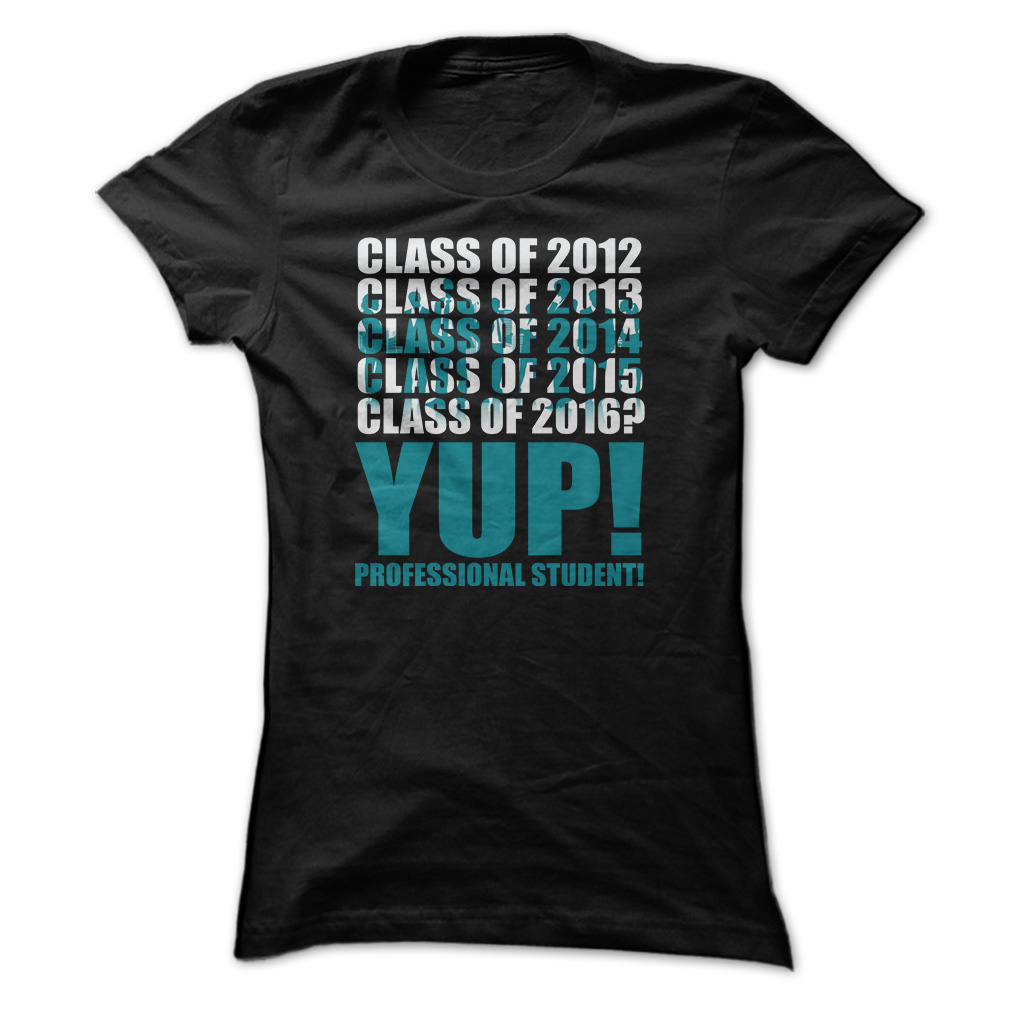 Class Of 2016 Professional Student T-Shirt & Hoodie