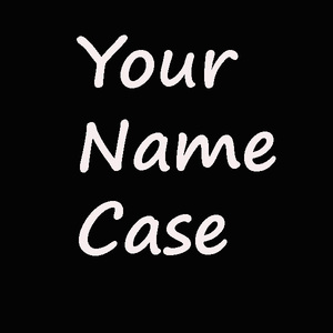 yournamecase-