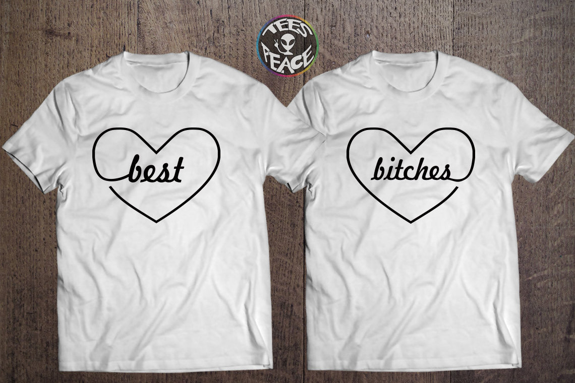 Best Bitches Bitch 1 And 2 T Shirts Tumblr Tees