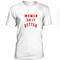 Women do it better tshirt