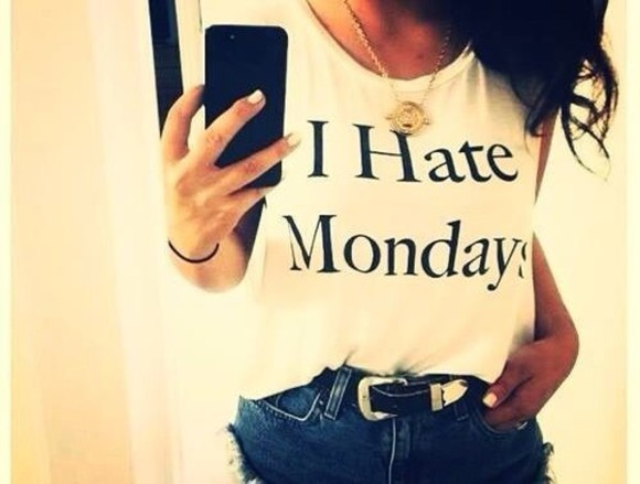 textured top shirt white jeans quote on it t-shirt black black and white i hate monday monday hate hate mondays black print black t-shirt dress bikini shorts sweater