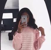 sweater,pink sweater,crewneck,hotline bling,jumper,pink,girly,girl,girly wishlist,light pink,baby pink,rose wholesale,rose,iphone,baddies,cute,drake
