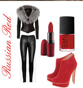 jacket,russian,red,suede,faux,black leather,leather pants,grey fur,winter outfits,nail polish,red lipstick,late afternoon
