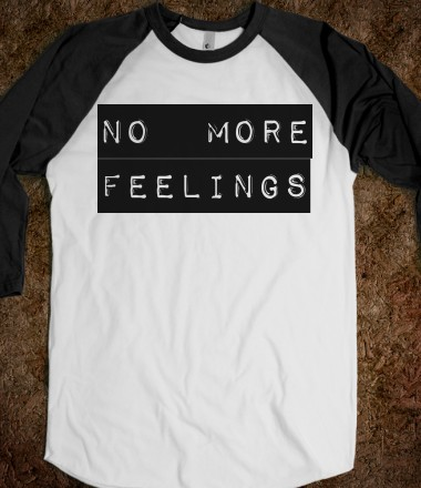 NO MORE FEELINGS (baseball tee, unisex) - nomorefeelings - Skreened T-shirts, Organic Shirts, Hoodies, Kids Tees, Baby One-Pieces and Tote Bags Custom T-Shirts, Organic Shirts, Hoodies, Novelty Gifts, Kids Apparel, Baby One-Pieces | Skreened - Ethical Custom Apparel