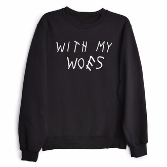 sweater black fashion trendy long sleeves cool quote on it style