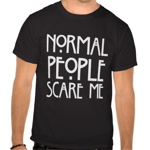 Humorous Normal People Scare Me Black T-Shirt from Zazzle.com
