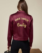 jacket,satin,not your baby