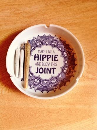 ashtray smoke smoking 420 stoner hippie joint