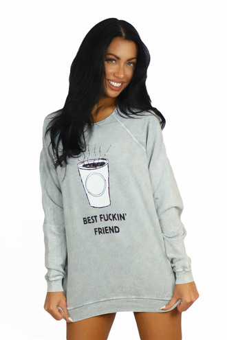 sweater hips and hair coffee sweater best fucking friend coffee is life acid wash sweater graphic sweater free vibrationz bff soft cozy grey crewneck relaxed hem relaxed