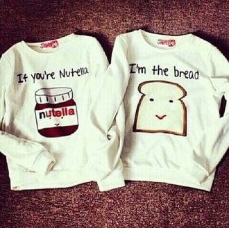 sweater cute couples nutella bread funny matchin adorable lovely white grey love beautiful blouse
