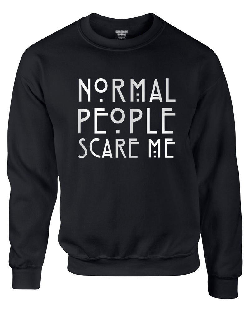 Normal People Scare Me Jumper Sweatshirt American Horror Story